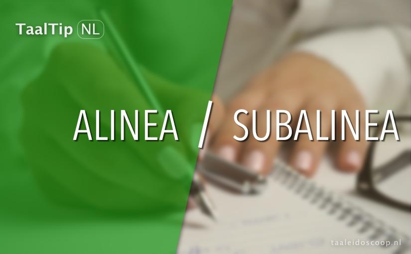 Alinea vs. subalinea