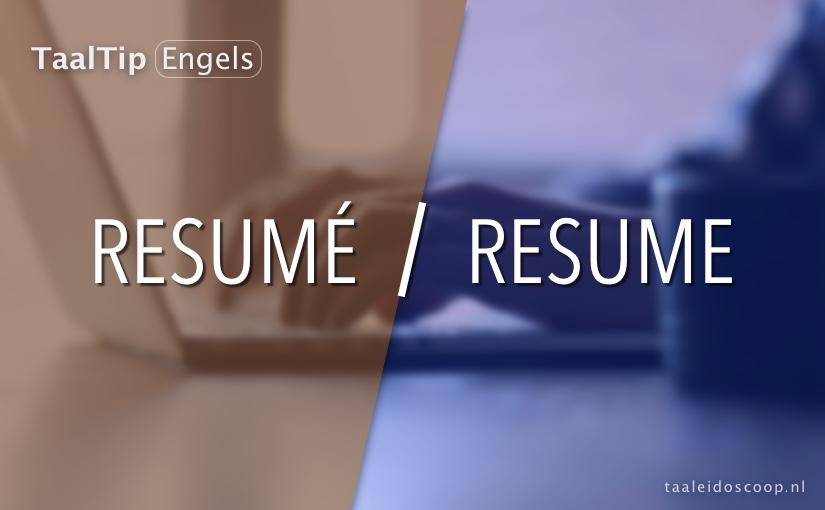 Resumé vs. resume