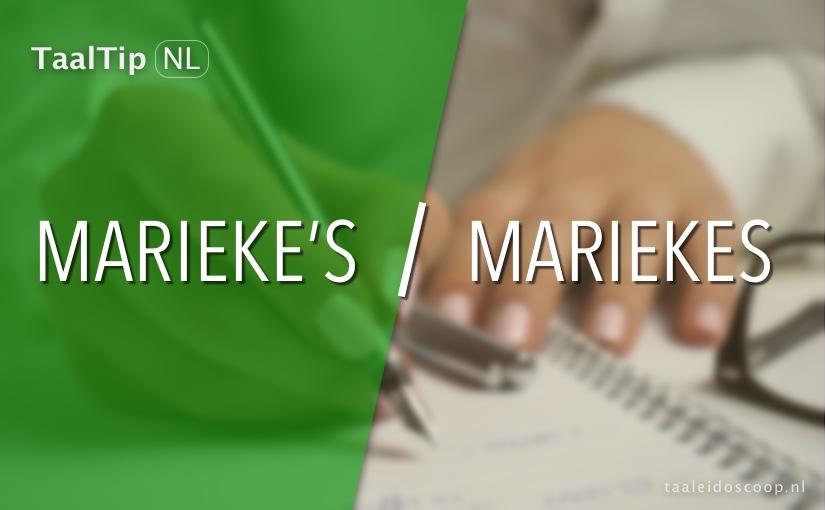 Marieke's vs. Mariekes