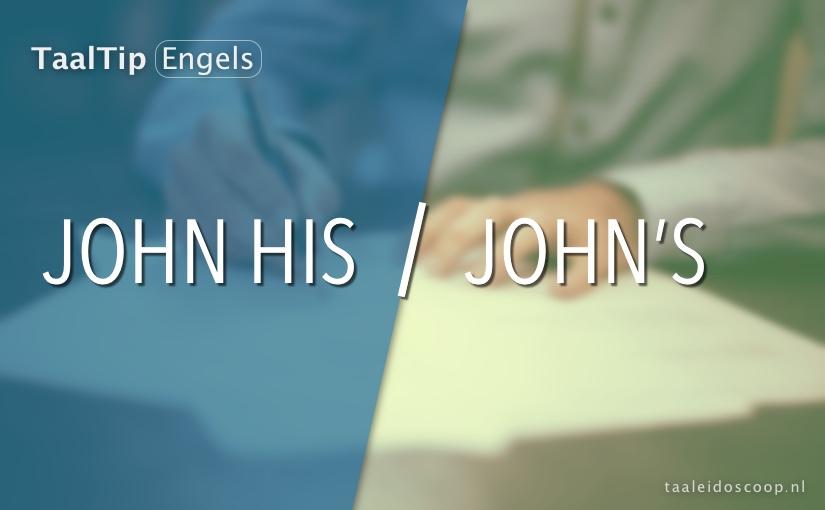 John his vs. John's