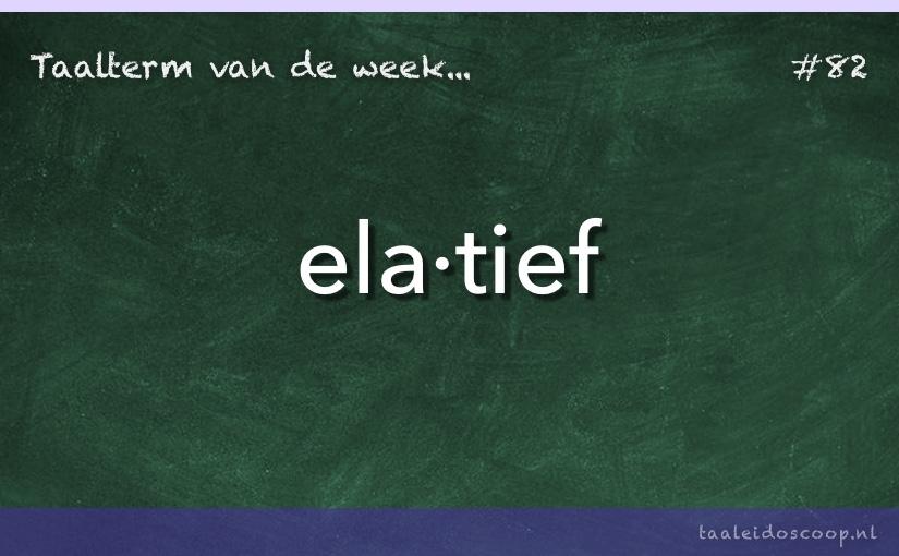 TVDW: Elatief