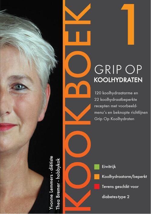 Grip op Koolhydraten - Kookboek 1