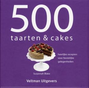 500 Taarten & Cakes - Susannah Blake - Hardcover (9789048301331)