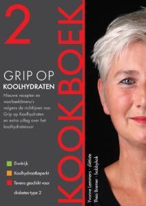 Grip op Koolhydraten - Kookboek 2 - Thea Bremer, Yvonne Lemmers - Paperback (9789081556309)