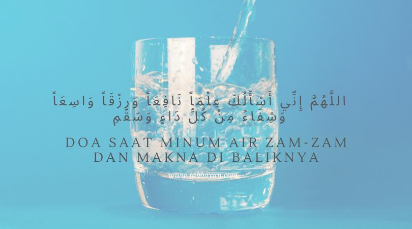 doa minum air zam zam latin dan artinya