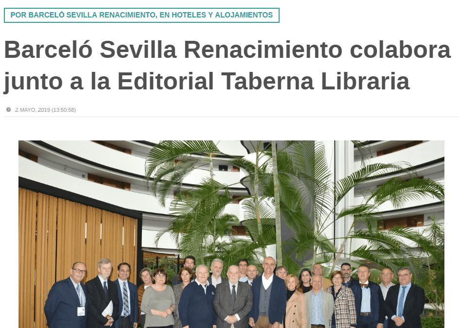 Barceló Sevilla Renacimiento colabora junto a la Editorial Taberna Libraria