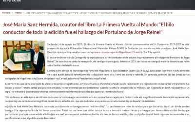 """José María Sanz Hermida, coautor del libro La Primera Vuelta al Mundo: """"El hilo conductor de toda la edición fue el hallazgo del Portulano de Jorge Reinel"""""""