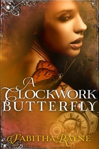 A Clockwork Butterfly Book 1 cover