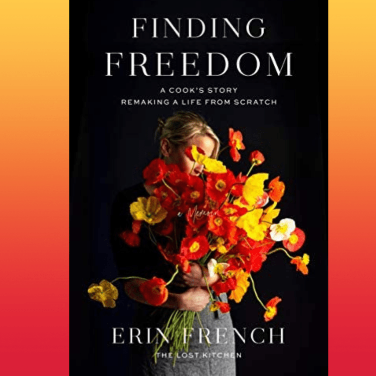 Finding Freedom Erin French