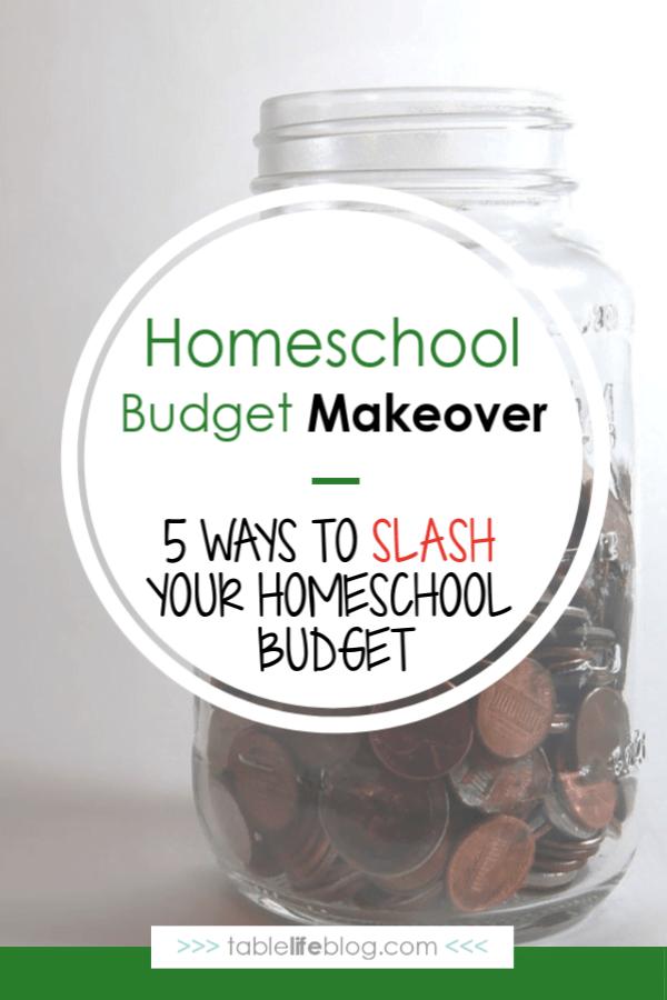 Homeschool Budget Makeover: 5 Ways to Slash Your Homeschool Budget