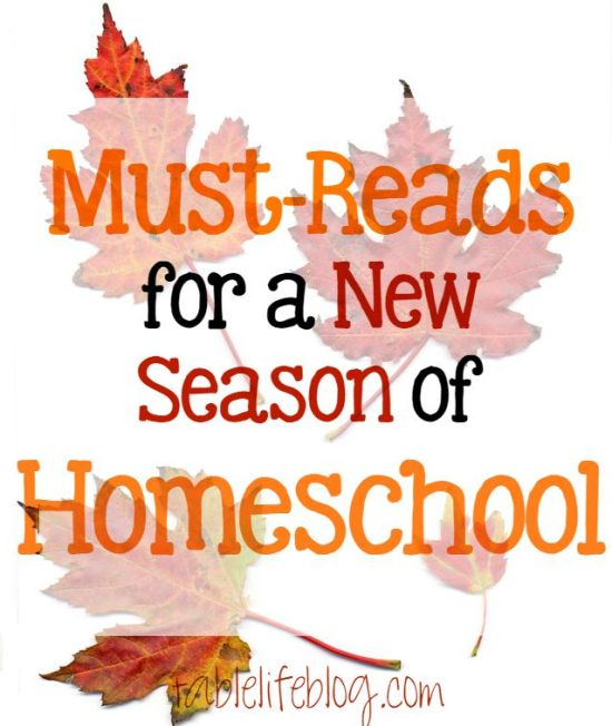 Must Reads for a New Season of Homeschool