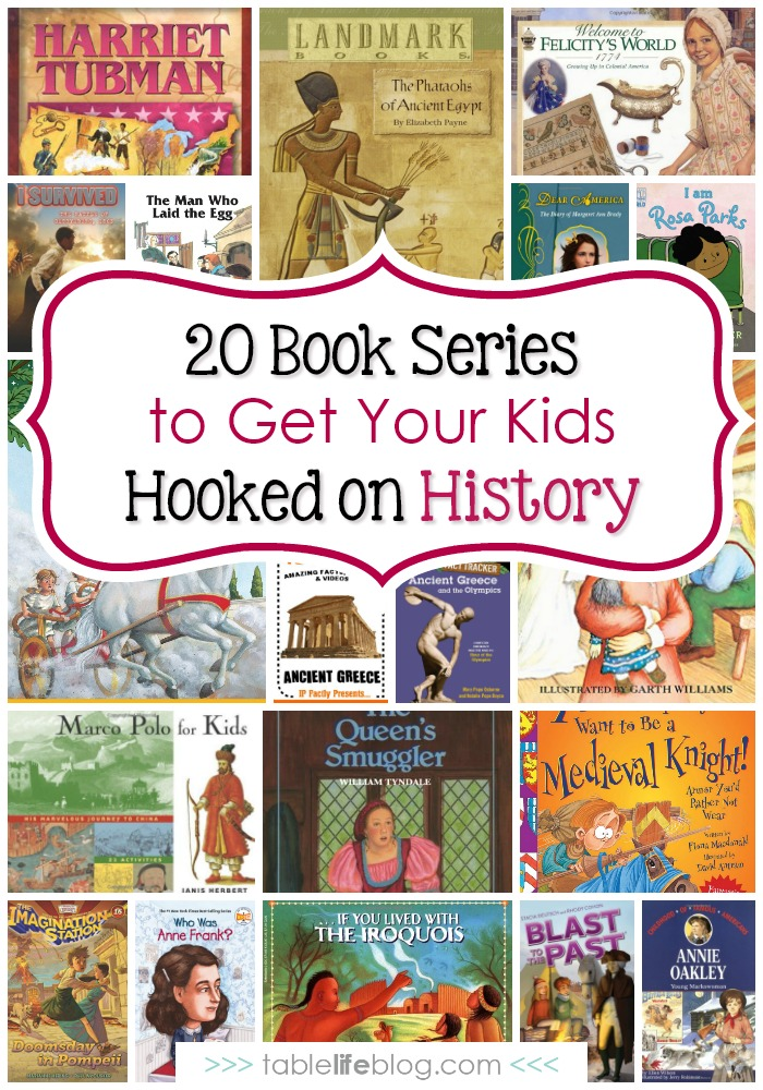 20 Book Series to Get Your Kids Hooked on History - history books for kids