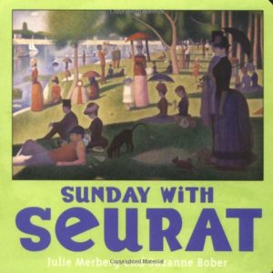 Introducing Famous Artists Through Picture Books - Georges Seurat