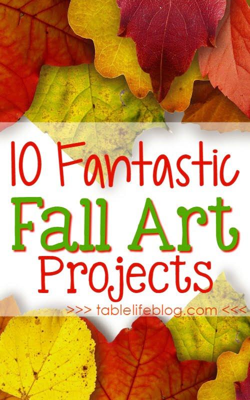 10 Fantastic Fall Art Projects