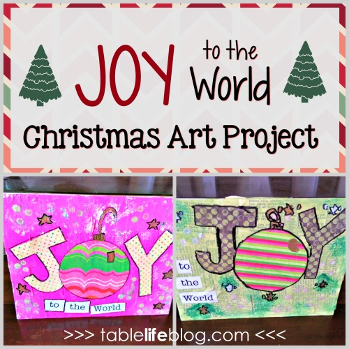 Joy to the World Mixed Media Christmas Art Project