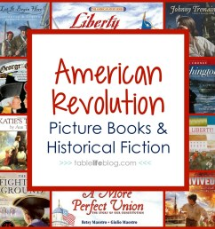 100 Ways to Study the American Revolution in Your Homeschool • TableLifeBlog [ 1000 x 1000 Pixel ]