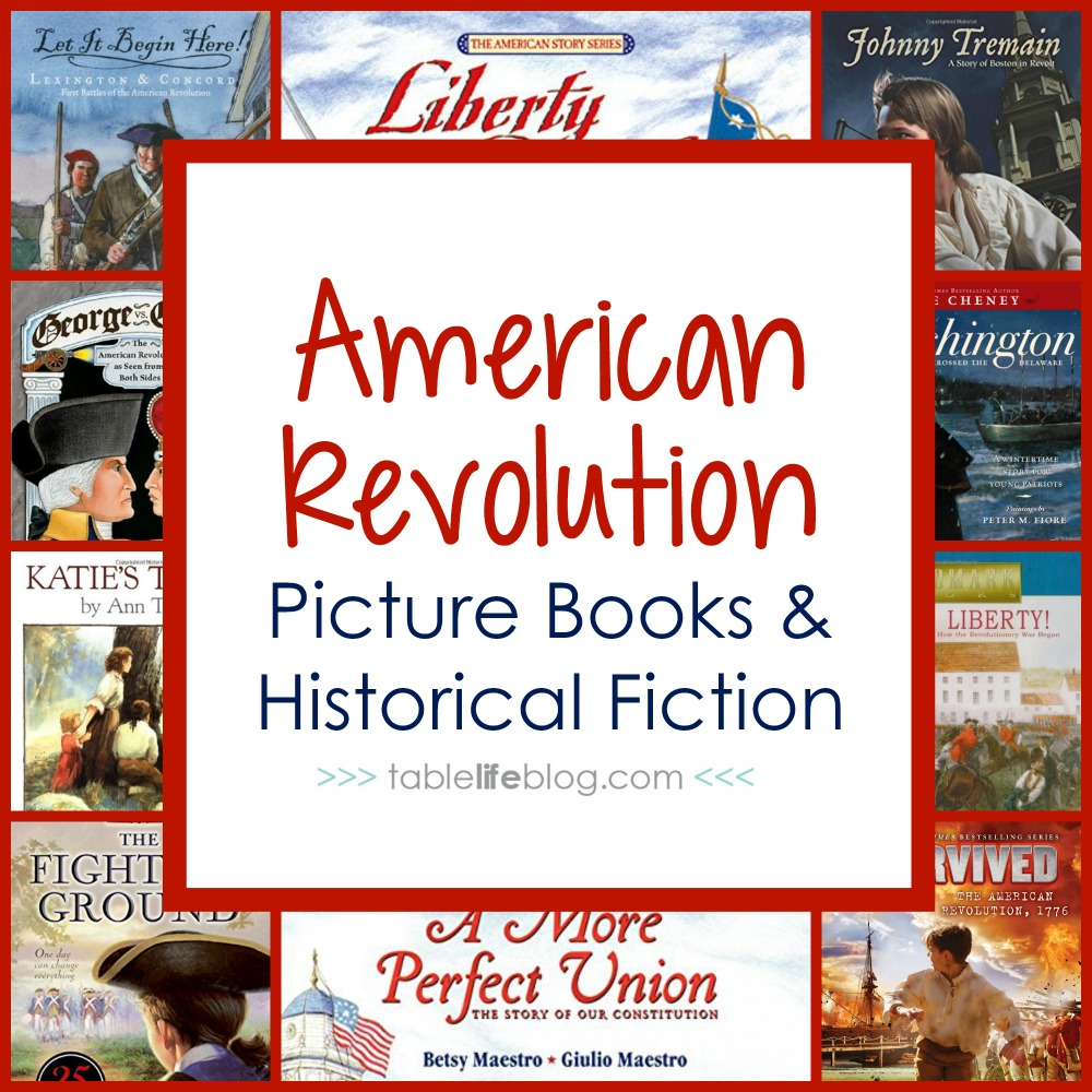 hight resolution of 100 Ways to Study the American Revolution in Your Homeschool • TableLifeBlog