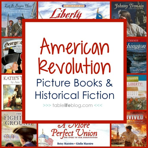 small resolution of 100 Ways to Study the American Revolution in Your Homeschool • TableLifeBlog