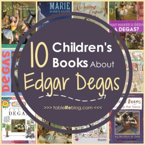 Children's Books About Master Artists: - What to Read: Edgar Degas Books for Kids
