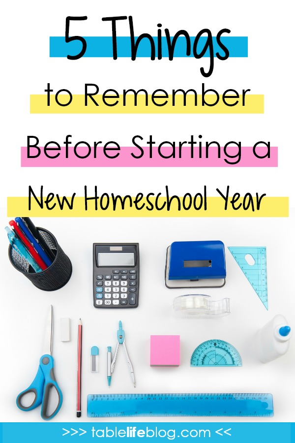 5 Things to Remember Before Starting a New Homeschool Year