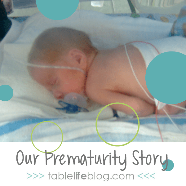 Our Prematurity Story: 12 Weeks Early, but in His Time