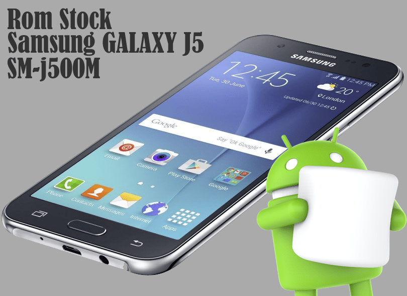 download do rom firmware samsung j500m j5 android 6.0.1 marshmallow
