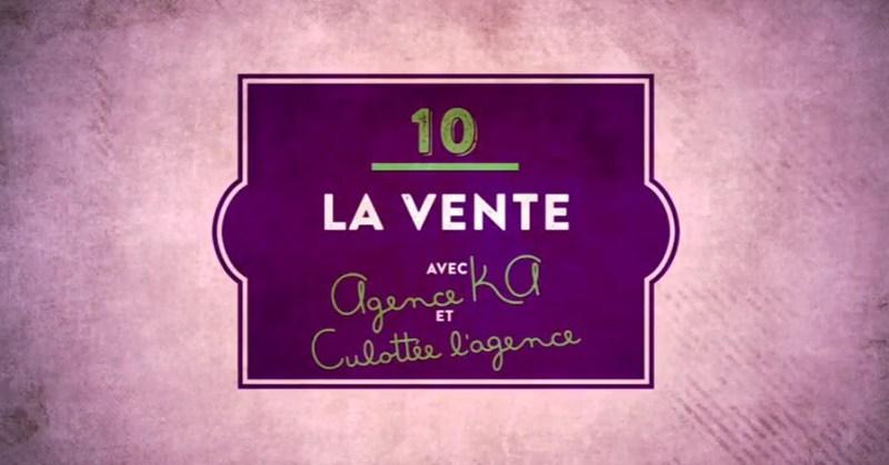 FilAiguille-pisode-10-La-vente-avec-Agence-Ka-et-Culotte-1.-lAgence