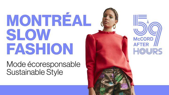 5 à 9 au McCord – Montréal Slow Fashion @ Musée McCord Museum | Montreal | QC | Canada