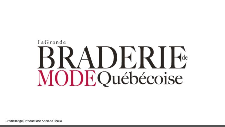La Grande Braderie de Mode Québécoise en ligne
