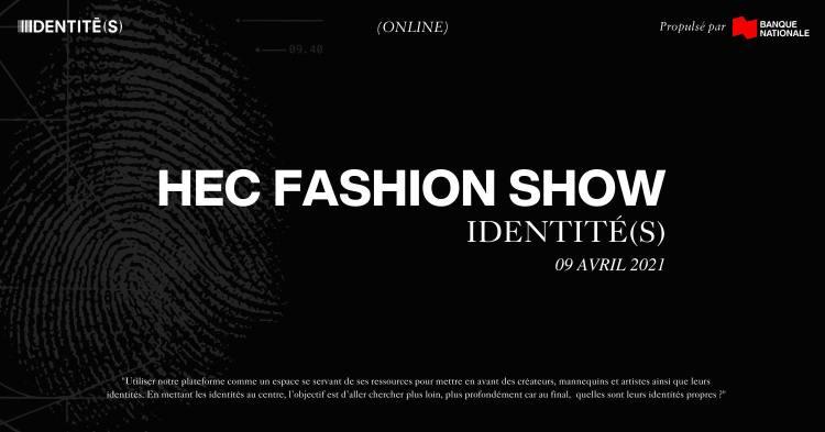 HEC Fashion Show IDENTITÉ(S) - Propulsé par Banque Nationale @ Ville de Montréal, Québec, Canada | Montreal | QC | Canada