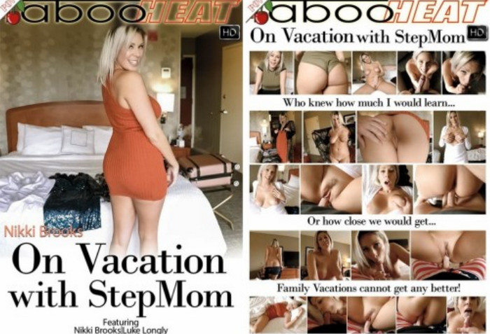 Nikki Brooks – On Vacation With My StepMom
