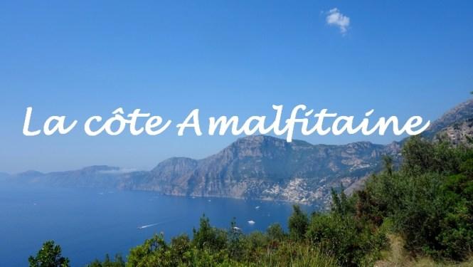 ITALIE 2015 - Cote Amalfitaine - Blog voyage Tache de Rousseur