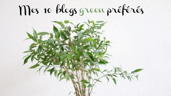 Mes 10 blogs green préférés - Tache de Rousseur, Blog beauté naturelle, lifestyle et voyages