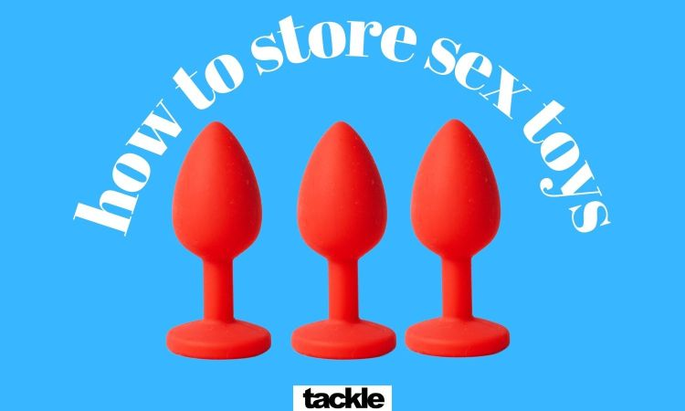 This is where you should store your sex toys