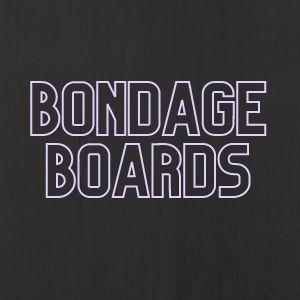 Bondage Board