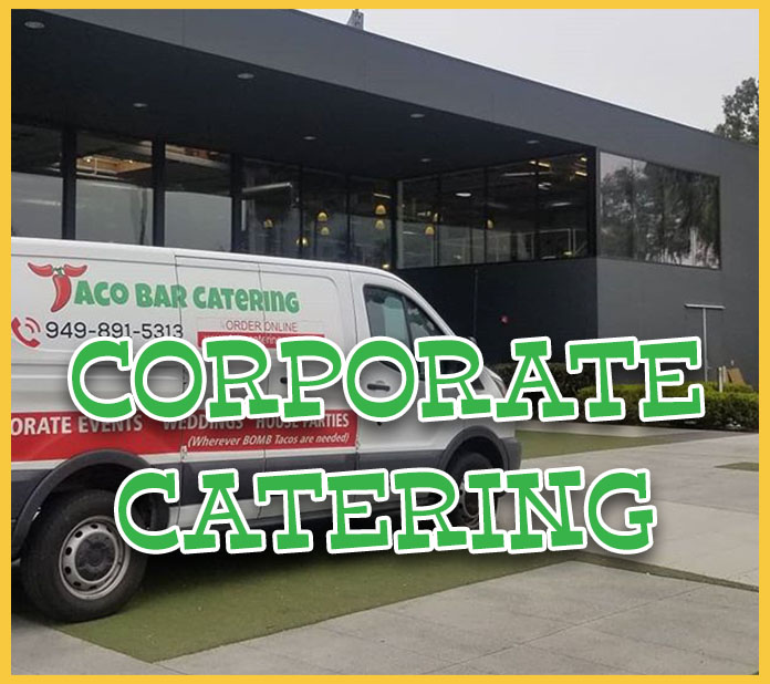Full Service Corporate Catering Provided By The Original Taco Catering Company