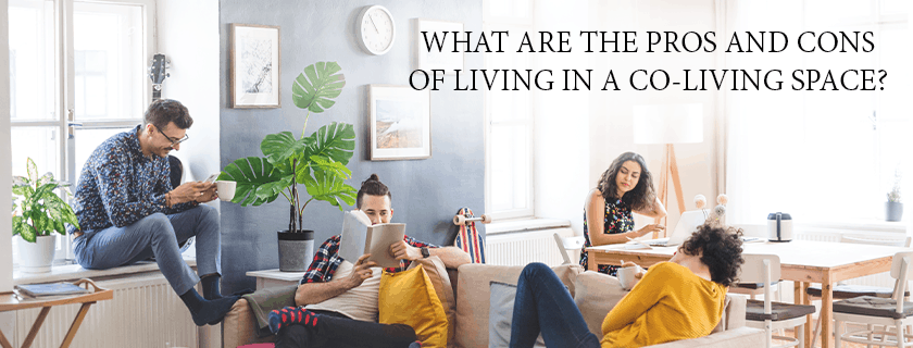 What are the Pros and Cons of Living ina a Co-living Space?