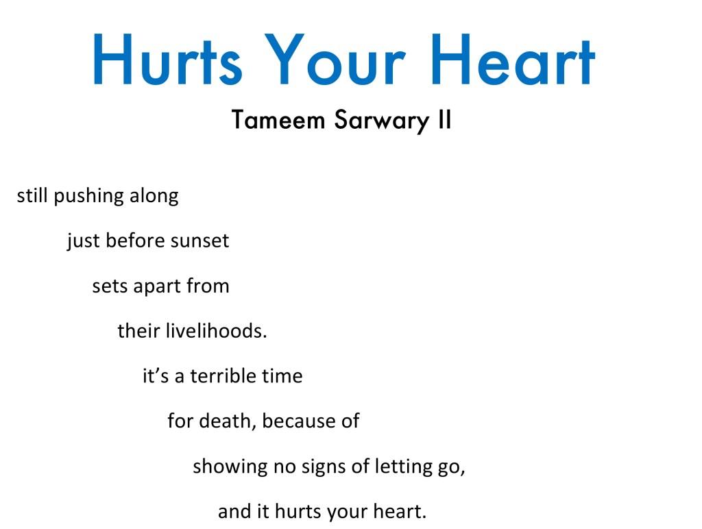 Tameem Sarwary - Hurts Your Heart