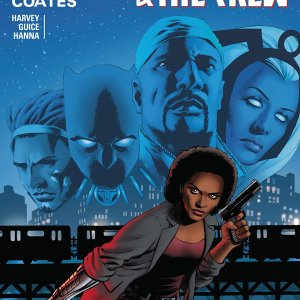 Black Panther and the Crew: We Are The Streets