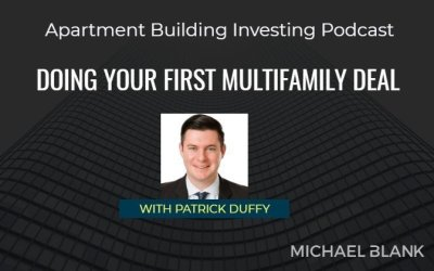 Podcast – Doing Your First Multifamily Deal