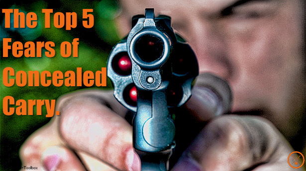 The Top 5 Fears of Concealed Carry