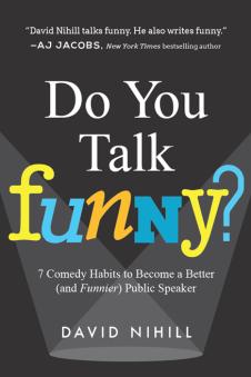 David nihill matt kramer public speaking do you talk funny tactical talks