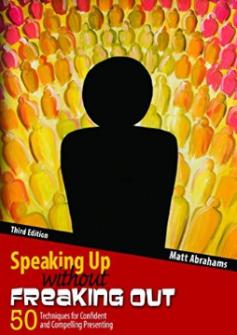Matt abrahams matt kramer public speaking speaking up without freaking out tactical talks