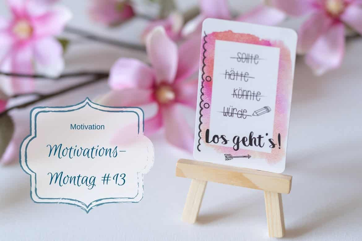 Motivations-Montag