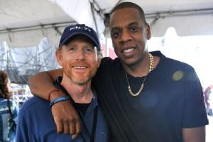 Ron Howard and Jay-Z.