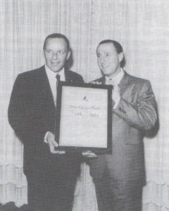 """START SPREADING THE NEWS--Dick presented friend Frank Sinatra with the 1965 """"Man of the Year"""" Award from the Conference of Personal Managers West, a group for which Dick served two terms as president (he also served a term as president of the national group)."""
