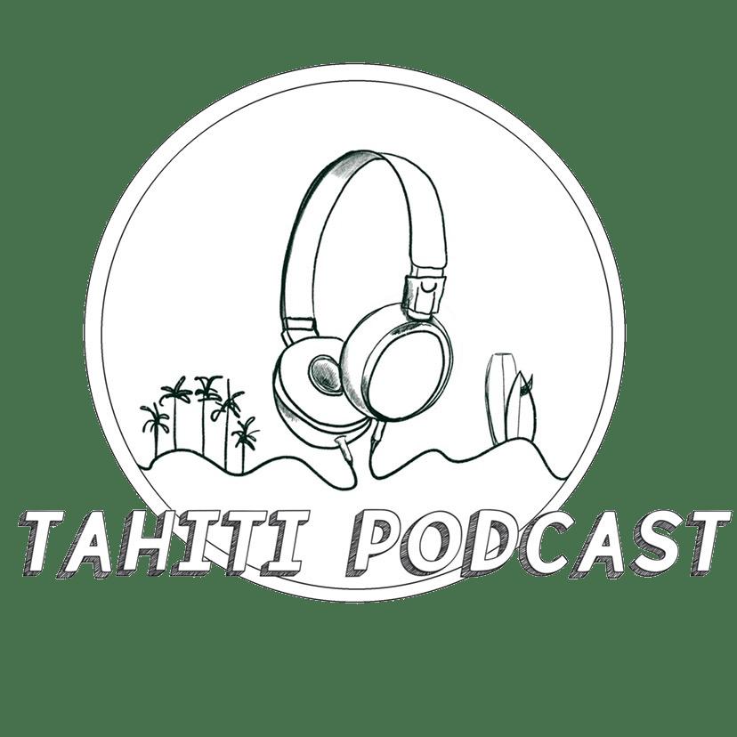 Tahiti podcast