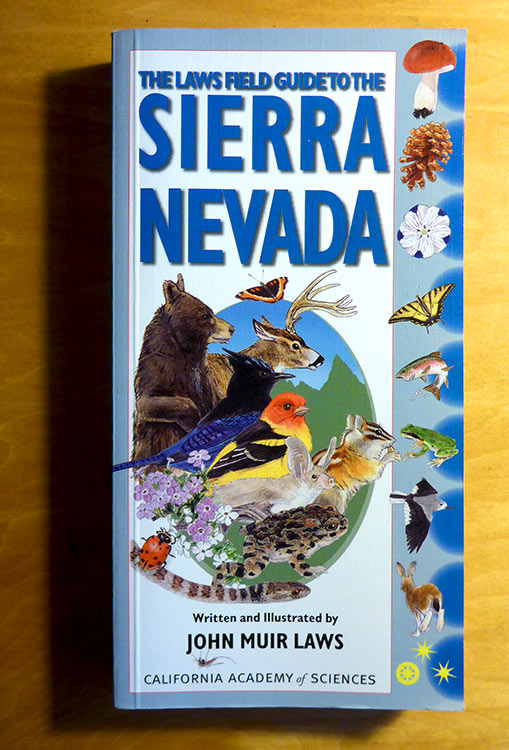 Laws Field Guide to the Sierra Nevada (John Muir Laws, ISBN: 9781597140522)