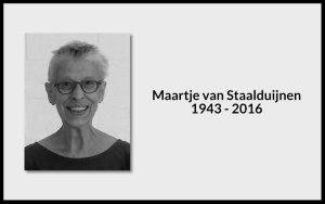Maartje van Staalduijnen 1943 - 2016