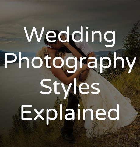 Wedding Photography Styles  Tailored Fit Photography